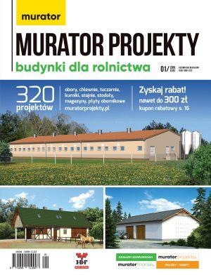 Murator projekty dla rolnictwa - inwentarskie, stajnie, stodoły magazyny 1/2019 E-WYDANIE