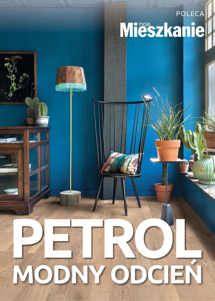 Petrol - modny odcień